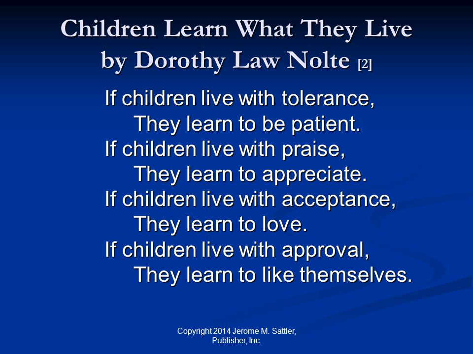 Children Learn What They Live by Dorothy Law Nolte [2]